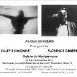 Au-delà du regard. Florence Gruère, Valérie Simonet, Galerie du Montparnasse