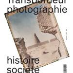 «Transbordeur», nouvelle revue annuelle d'histoire de la photographie