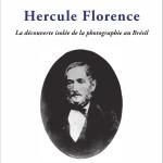Conférence sur Hercule Florence par Boris Kossoy, Fondation Calouste Gulbenkian, Paris