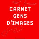 Carnet Gens d'Images – 2018