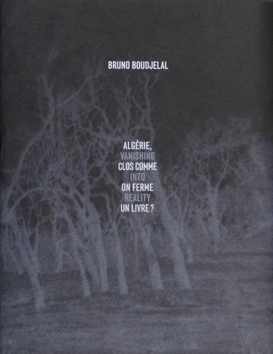 Algerie clos comme on ferme un livre - Bruno Boudjelal
